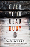 Cover image for Over Your Dead Body